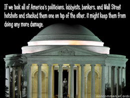eCard for American Politics and Economy: Offshore the Politicians & Bankers!